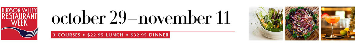 Hudson Valley Restaurant Week October 29 - November 11